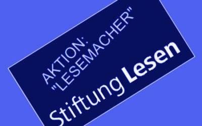 """Stiftung Lesen benennt mich als """"Lesemacher"""""""